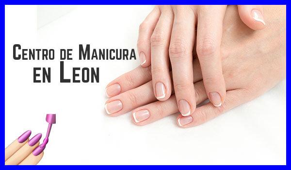 ¿Buscas centros de manicura en León?