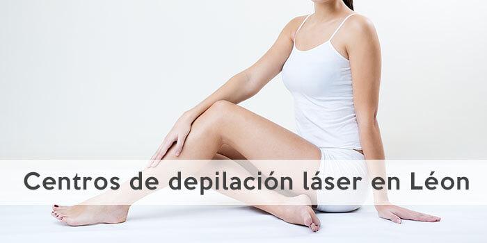 Centros de depilación láser en León