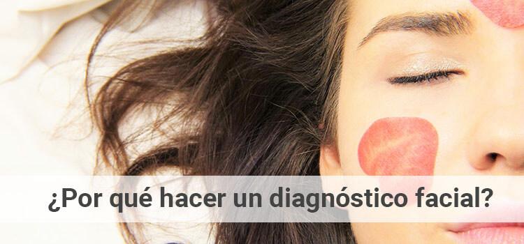 ¿Por qué es importante un diagnóstico facial?