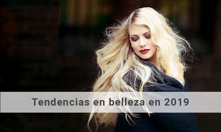 Tendencias en belleza en 2019